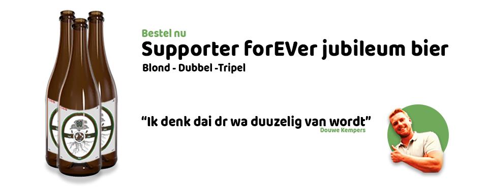 Jubileumbier Supporter ForEVer nu te bestellen